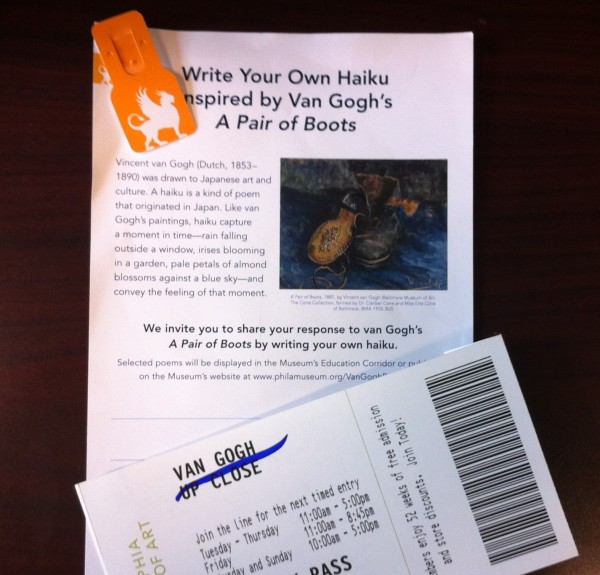 My ticket, admission tag (look familiar?) and form asking for a haiku in response to van Gogh's painting, A Pair of Boots. Photo: Brooke Rosenblatt.