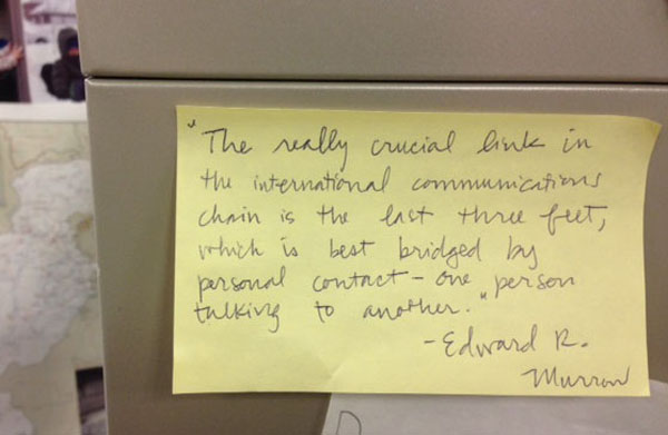 Words of inspiration on a Post-It at the State Department. Photo: Rachel Goldberg